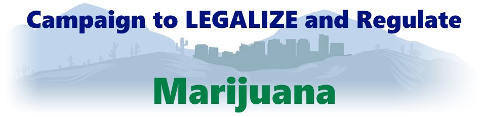 Campaign to Legalize Marijuana In Arizona
